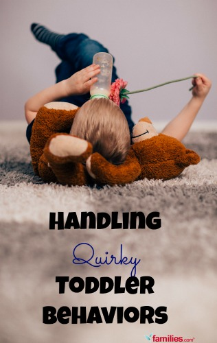 Handling Quirky Toddler Behaviors