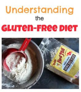 Understanding the Gluten Free Diet